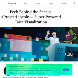 Peek Behind the Sneaks: #ProjectLincoln— Super Powered Data Visualization
