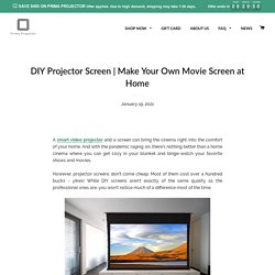 Make Your Own Movie Screen at Home