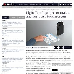 Light Touch projector makes any surface a touchscreen
