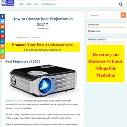 How to Choose Best Projectors in 2021? - Free Classified Advertisement Website India Worldwide
