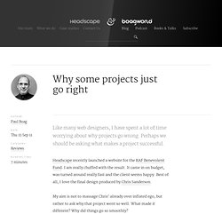 Why some projects just go right