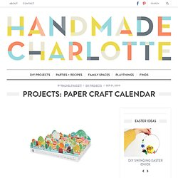 handmade charlotte :: Projects: Paper Craft Calendar :: vintage + modern design for kids and moms