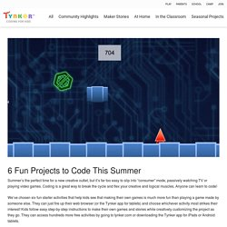 6 Fun Projects to Code This Summer