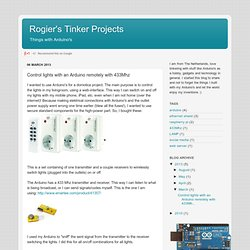 Rogier's Tinker Projects: Control lights with an Arduino remotely with 433Mhz
