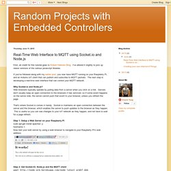 Random Projects with Embedded Controllers: Real-Time Web Interface to MQTT using Socket.io and Node.js