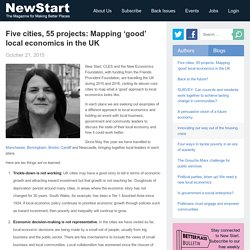 Five cities, 55 projects: Mapping 'good' local economics in the UK - NewStart