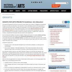 GRANTS FOR ARTS PROJECTS Guidelines: Arts Education
