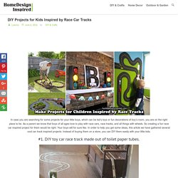 DIY Projects for Kids Inspired by Race Car Tracks – HomeDesignInspired