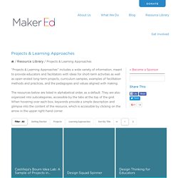 Projects and Learning Approaches - Maker Ed's Resource Library