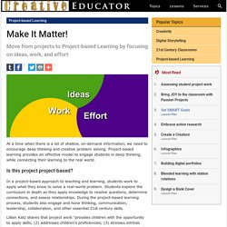 Move from Projects to Project-Based Learning