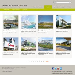 Projects - William McDonough + Partners