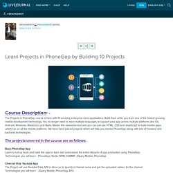 Learn Projects in PhoneGap by Building 10 Projects: vernonemrit