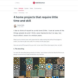 4 Home Projects That Require Little Time and Skill