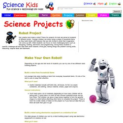 Make a Robot - Fun Projects for Kids, Robotics Kits, Science Fair, Build Robots