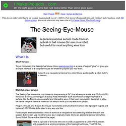 I Make Projects - The Seeing-Eye Mouse Project