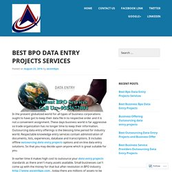 Services Offered by Ascent Bpo Outsourcing Data Entry Projects