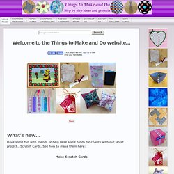 Things to Make and Do - Free crafts projects and templates for kids children and adults