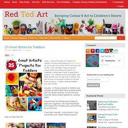 Art Projects for Toddlers - Great Artists : Red Ted Art's Blog