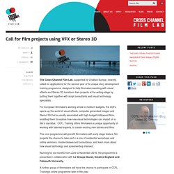 Call for film projects using VFX or Stereo 3D