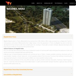 Projects in Waghbil Naka Thane