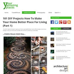 101 DIY Projects (Part 1)