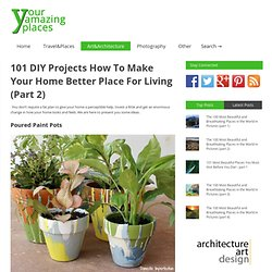 101 DIY Projects (Part 2)