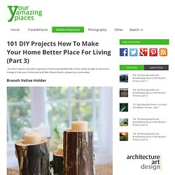 101 DIY Projects (Part 3)