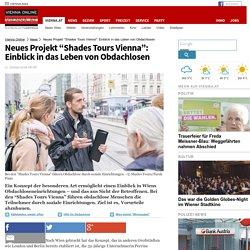 """Neues Projekt """"Shades Tours Vienna"""": Einblick in das Leben von Obdachlosen - Wien Aktuell"""