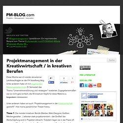 Projektmanagement in der Kreativwirtschaft / in kreativen Berufen