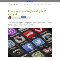 Projektowanie aplikacji mobilnych: 10 narzędzi