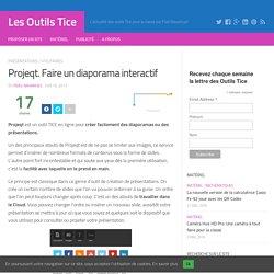 Projeqt. Faire un diaporama interactif – Les Outils Tice