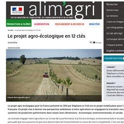 MAAF 26/02/16 Le projet agro-écologique en 12 clés