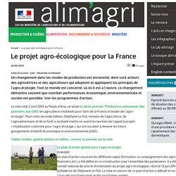 Le projet agro-écologique pour la France