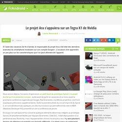 Le projet Ara s'appuiera sur un Tegra K1 de Nvidia