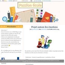 Projet autour des émotions - passion-école