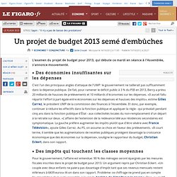 Conjoncture : Un projet de budget 2013 semé d'embûches