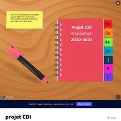 projet CDI by M B on Genially