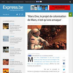 'Mars One, le projet de colonisation de Mars, n'est qu'une arnaque'