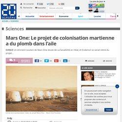 Mars One: Le projet de colonisation martienne a du plomb dans l'aile
