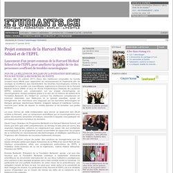 Projet commun de la Harvard Medical School et de l'EPFL