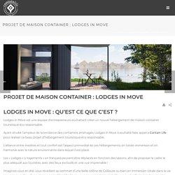 Projet de maison container : Lodges in Move