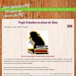 Projet Crimebox en classe de 5ème - Blog pédago pour le FLE
