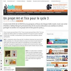Un projet Art et Tice pour le cycle 3
