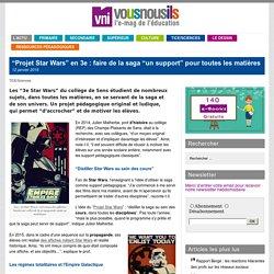 """""""Projet Star Wars"""" en 3e : faire de la saga """"un support"""" pour toutes les matières"""