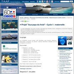 "¤ Projet ""Aux pays du froid"" - Cycle 1: maternelle"