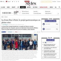 La Jeune Rue à Paris: le projet gastronomique en pleine crise