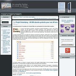 Projet Gutenberg : 40.000 ebooks gratuits pour ses 40 ans