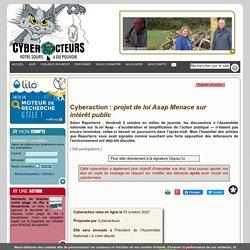 projet de loi Asap Menace sur intérêt public cyberaction