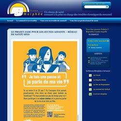 Le projet JADE pour les jeunes aidants - réseau de santé SPES