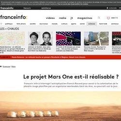 Le projet Mars One est-il réalisable ?